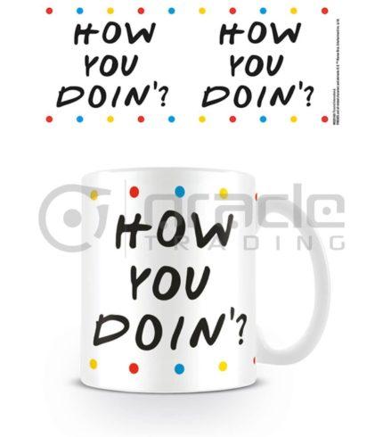 Friends Mug - How You Doin'?
