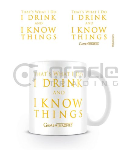 I Drink & I Know Things Mug - Game of Thrones